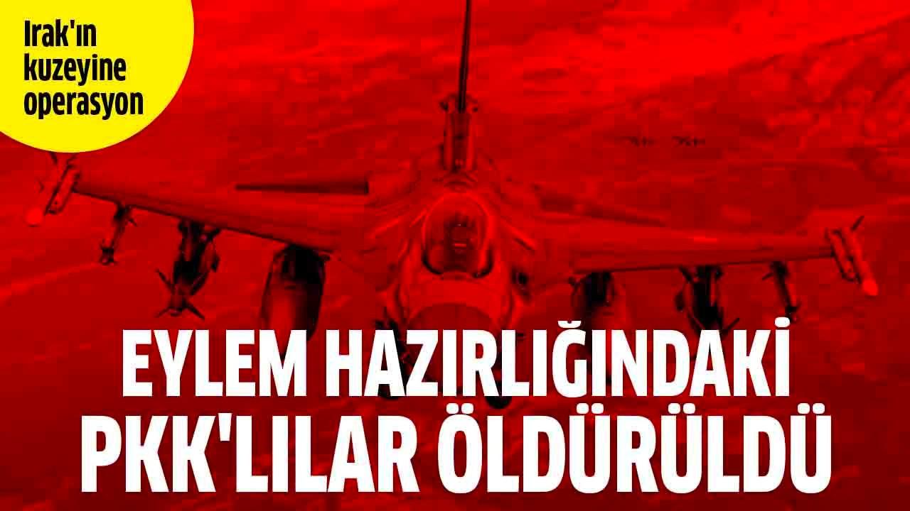 Eylem hazırlığındaki PKK'lılar öldürüldü