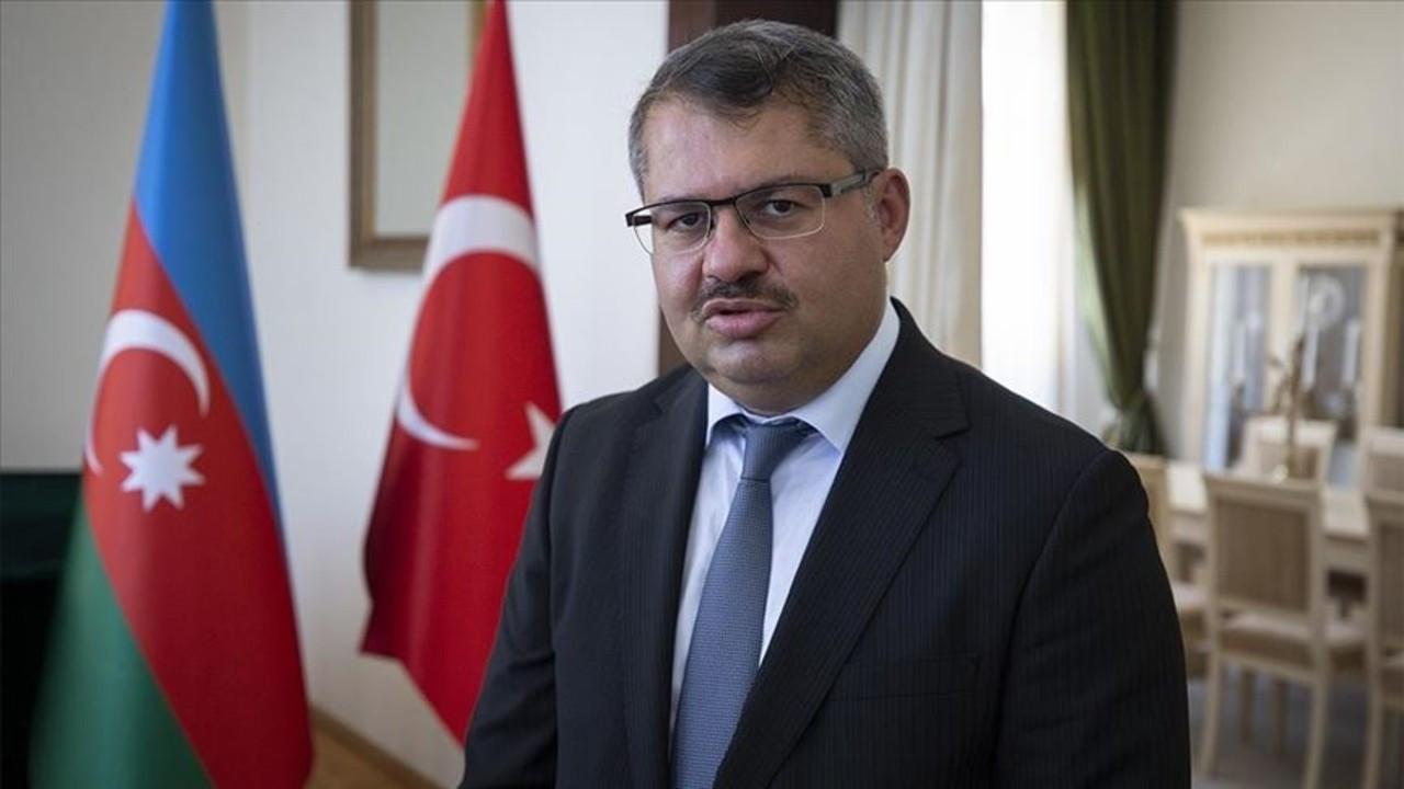 Azerbaycan Büyükelçisi İbrahim'den flaş açıklama