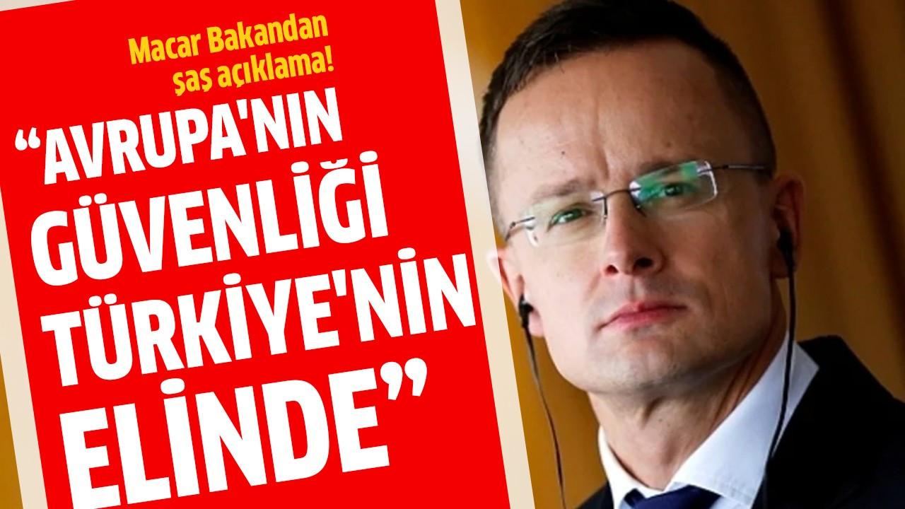 """""""Avrupa'nın güvenliği Türkiye'nin elinde"""""""