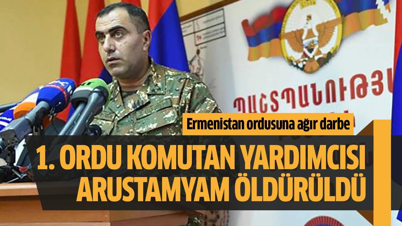 1. Ordu Komutan Yardımcısı Arustamyam öldürüldü