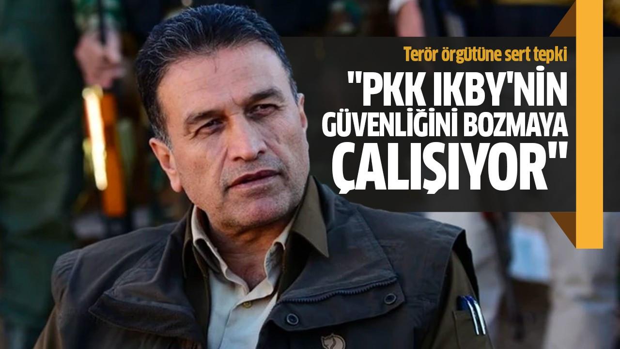 """""""PKK IKBY'nin güvenliğini bozmaya çalışıyor"""""""