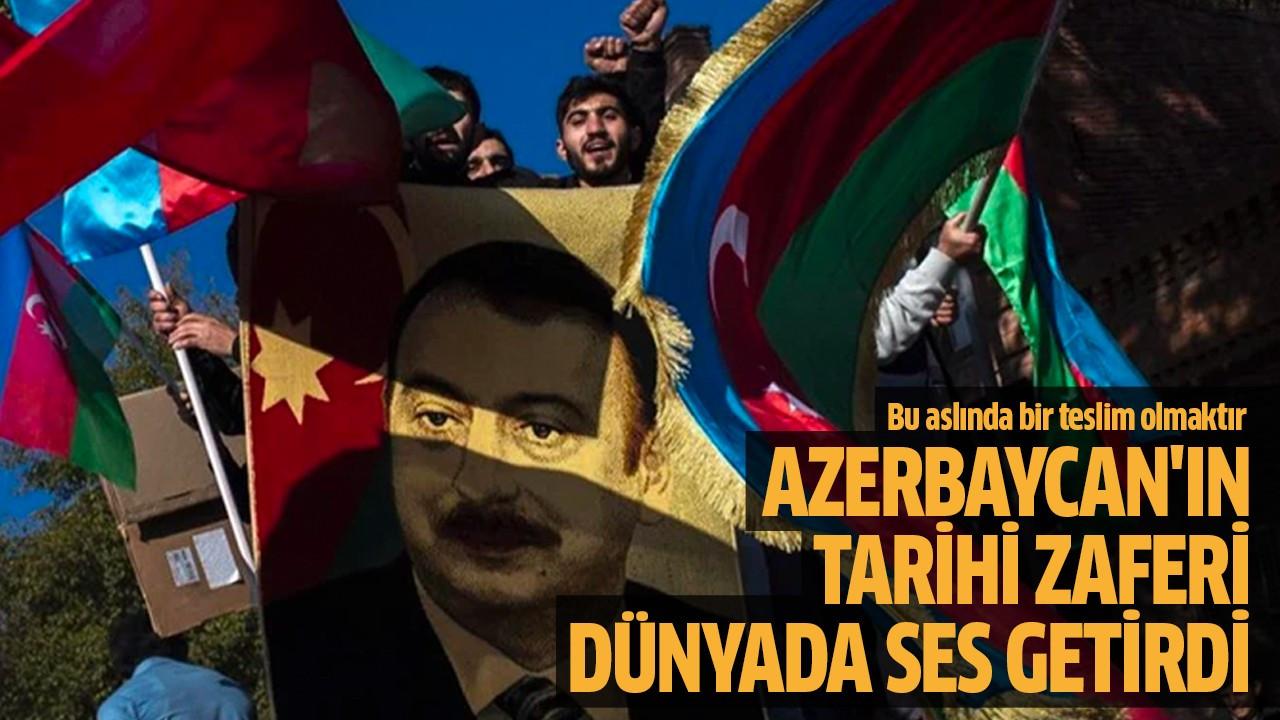 Azerbaycan'ın tarihi zaferi dünyada ses getirdi