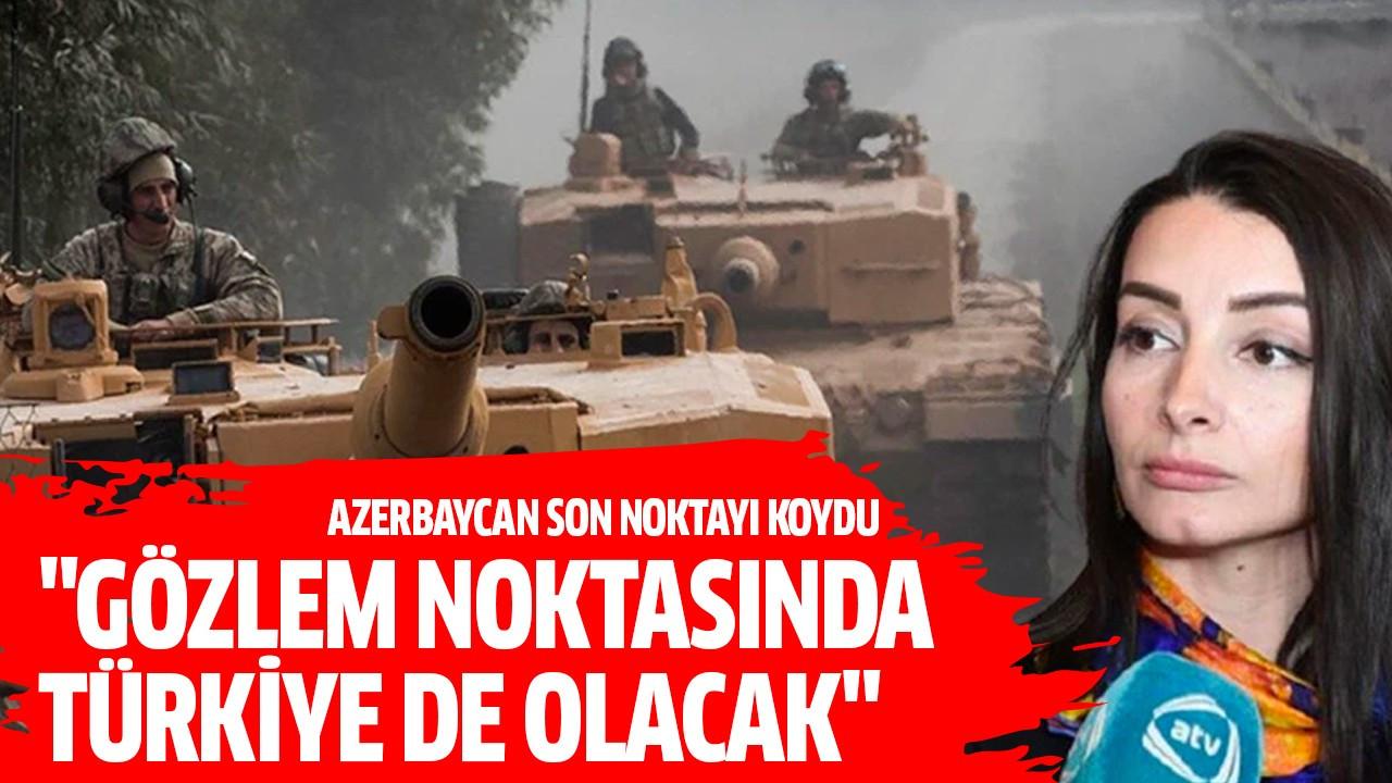 """""""Gözlem noktasında Türkiye de olacak"""""""
