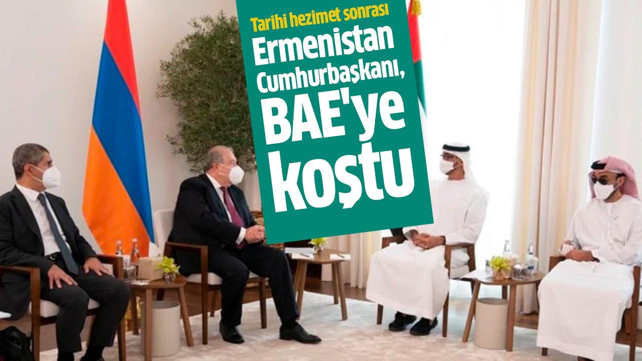 Ermenistan Cumhurbaşkanı, BAE'ye koştu