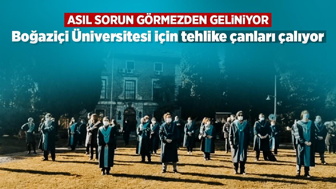 Boğaziçi Üniversitesi için tehlike çanları çalıyor