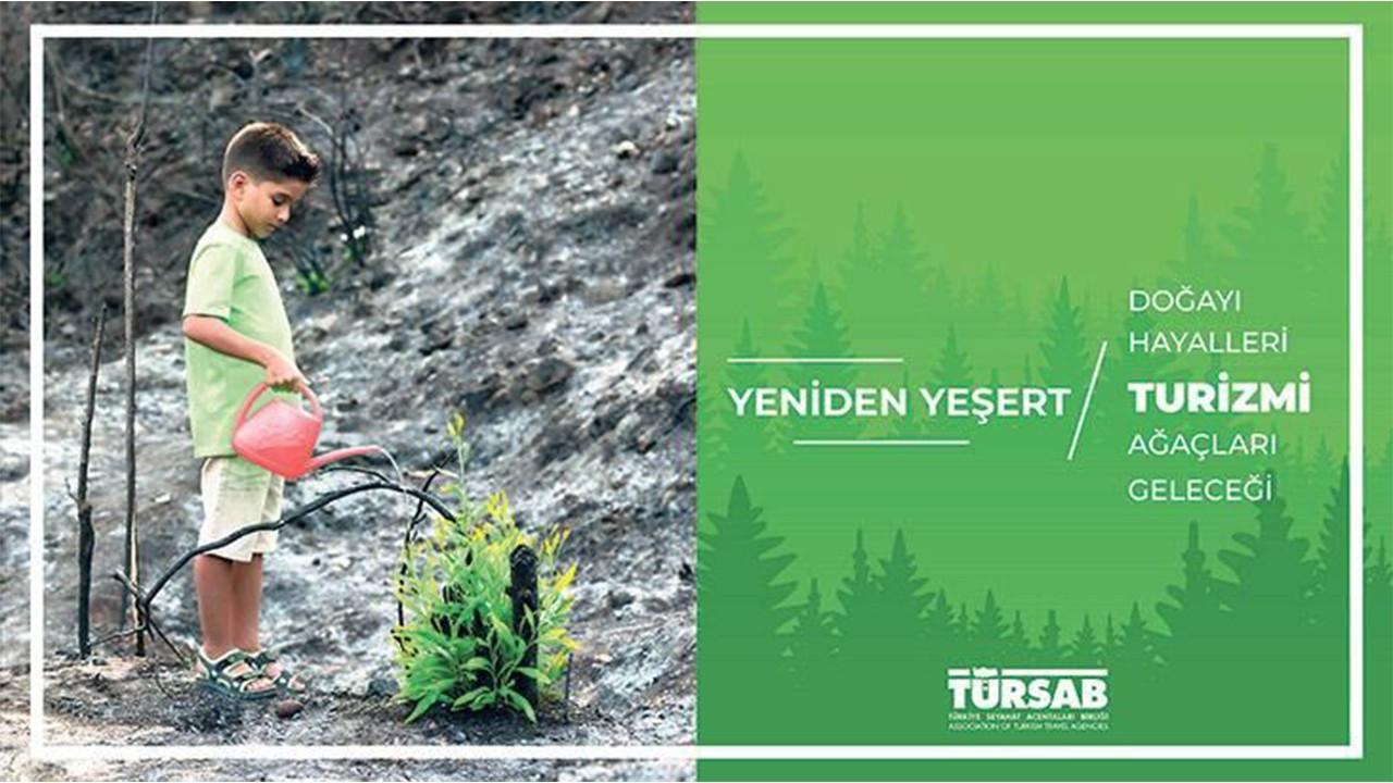 TÜRSAB'tan yanan ormanlar için anlamlı kampanya