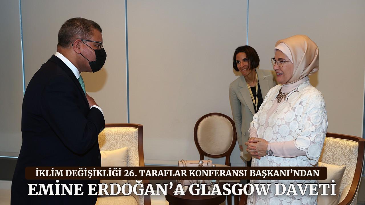 İklim Değişikliği 26. Taraflar Konferansı Başkanı'ndan Emine Erdoğan'a Glasgow daveti