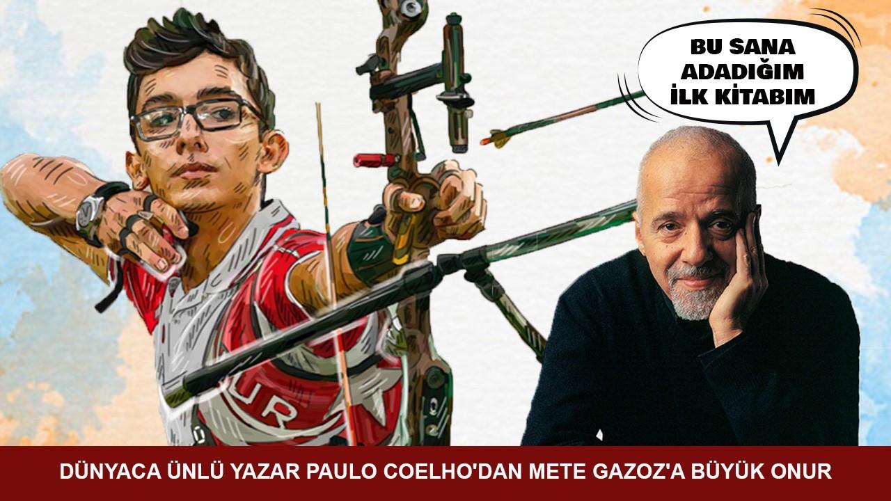 Dünyaca ünlü yazar Paulo Coelho'dan Mete Gazoz'a büyük onur