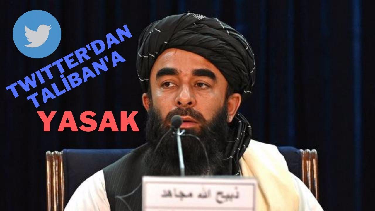 Twitter'dan Taliban'a yasak