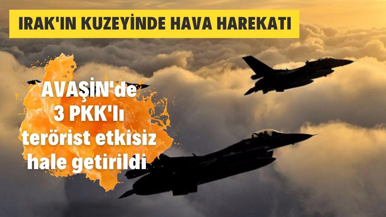 3 PKK'lı hava harekatıyla etkisiz hale getirildi