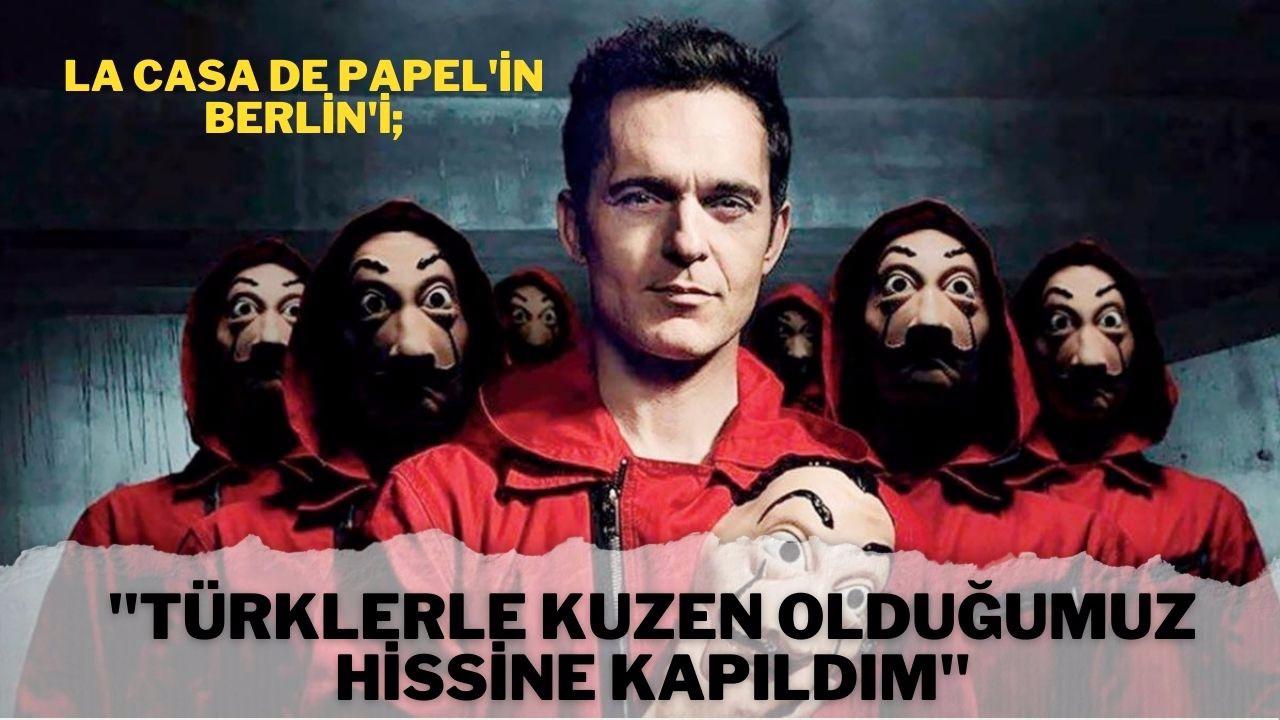 """""""Türklerle kuzen olduğumuz hissine kapıldım"""""""