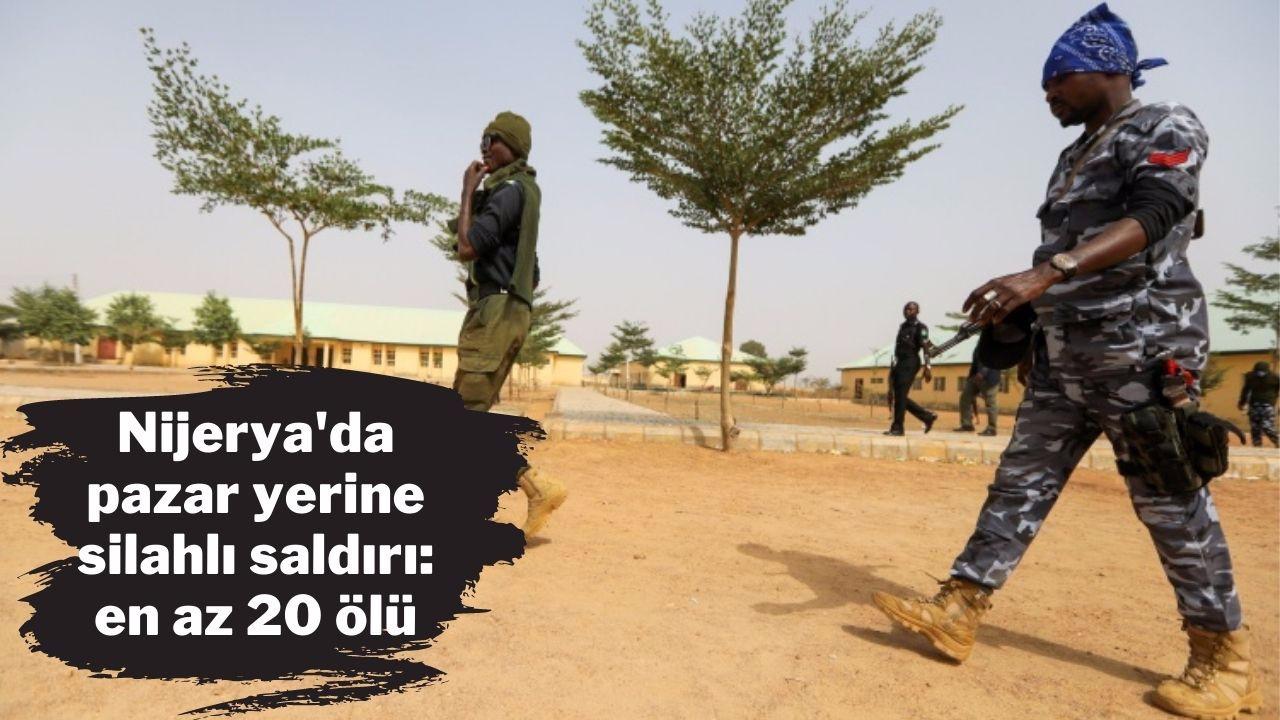 Nijerya'da pazar yerine saldırı; en az 20 ölü