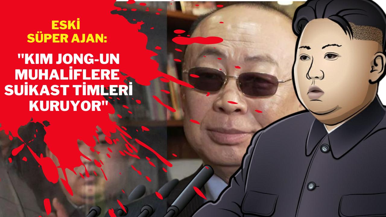 """""""Kim Jong-un'dan muhaliflere karşı suikast timleri"""