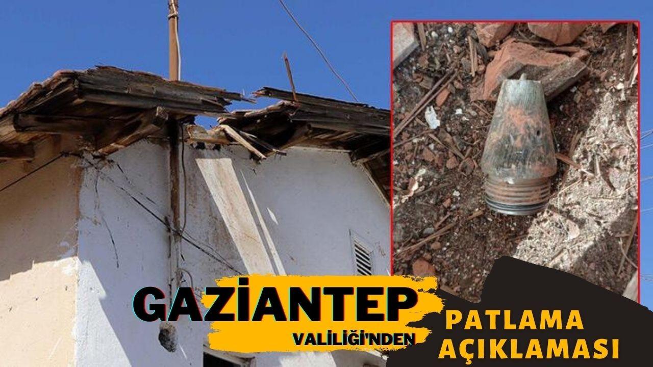 Gaziantep Valiliği'nden patlama açıklaması