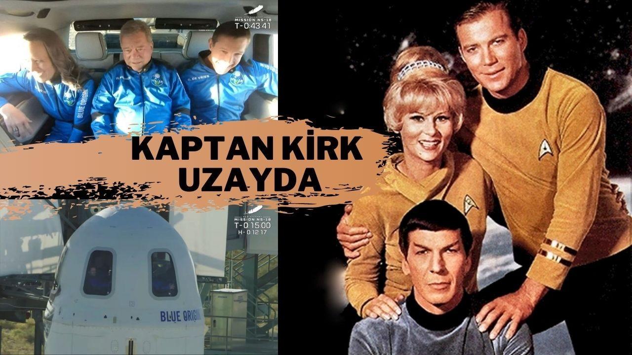 Kaptan Kirk bu kez gerçekten uzayda!