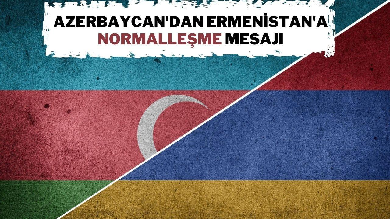 Azerbaycan'dan Ermenistan'a normalleşme mesajı