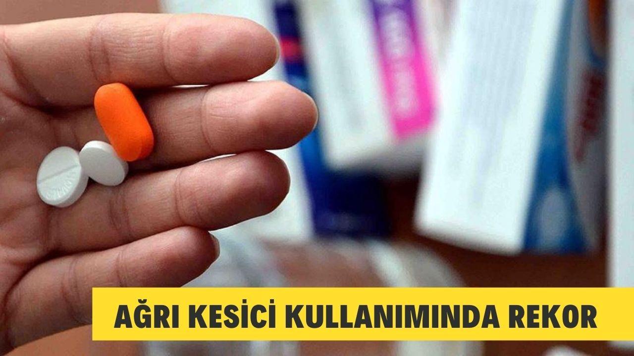 """Türkiye'de geçen yıl en fazla satılan ilaç """"ağrı kesiciler"""" oldu"""