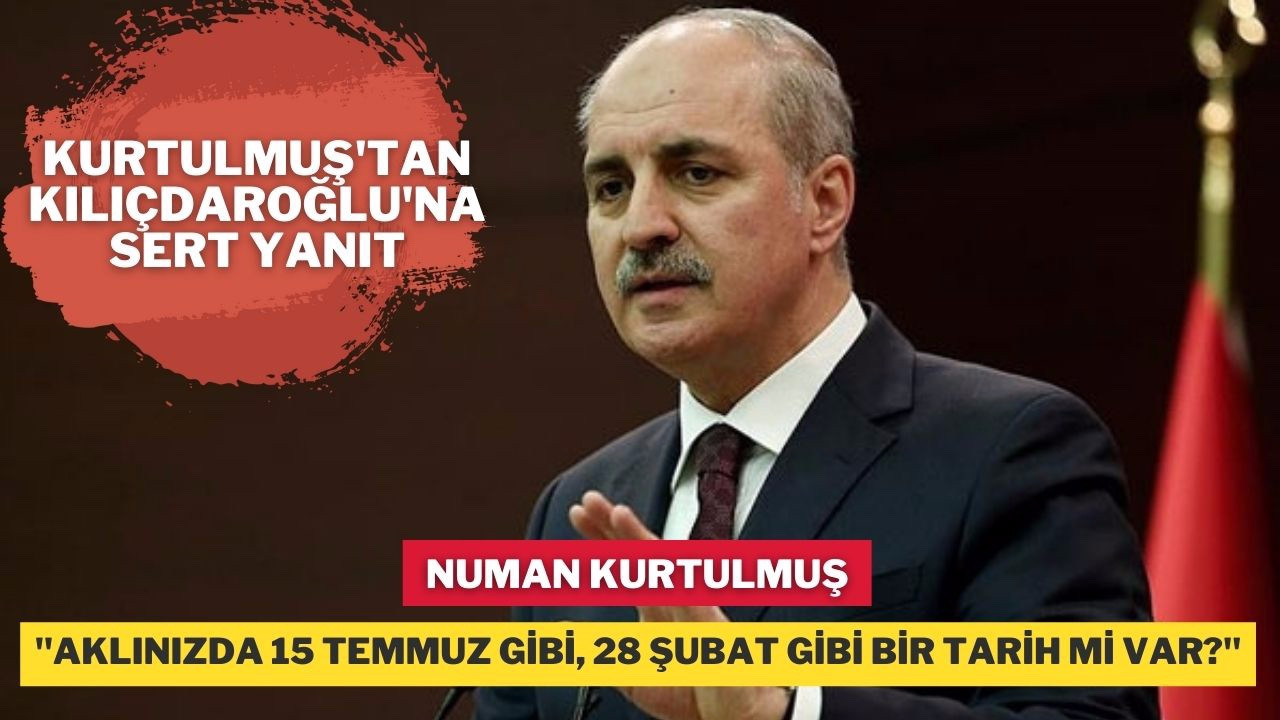 """Numan Kurtulmuş; """" Sayın Kılıçdaroğlu bana şu 18 Ekim'i bir anlat"""""""