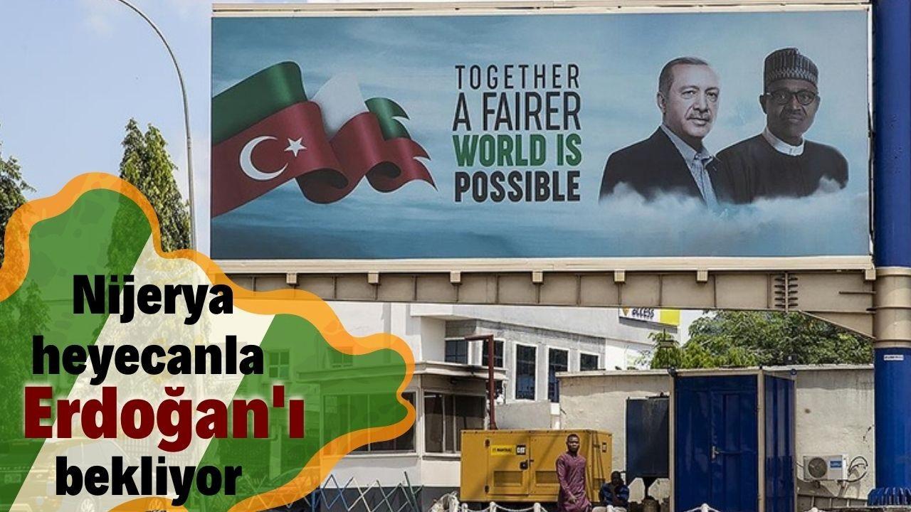Erdoğan Nijerya'da heyecanla bekleniyor