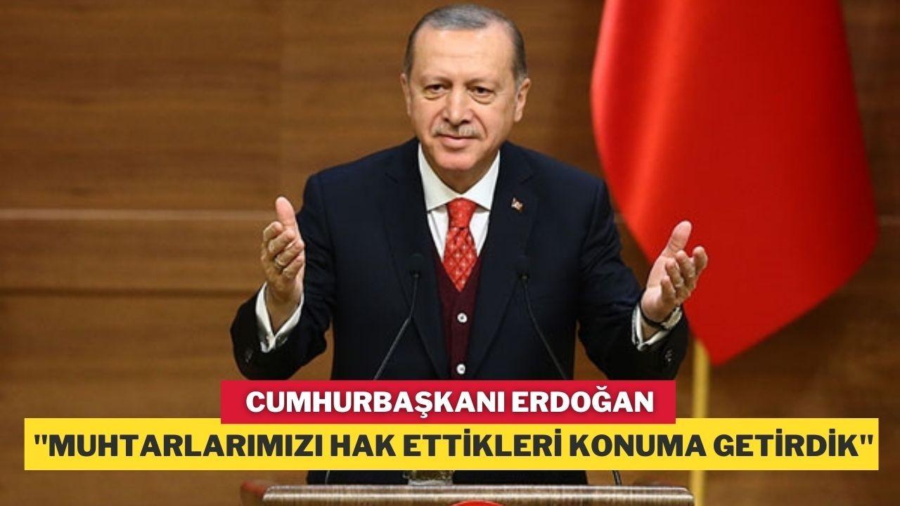 Erdoğan'dan muhtarlar gününe özel video mesaj