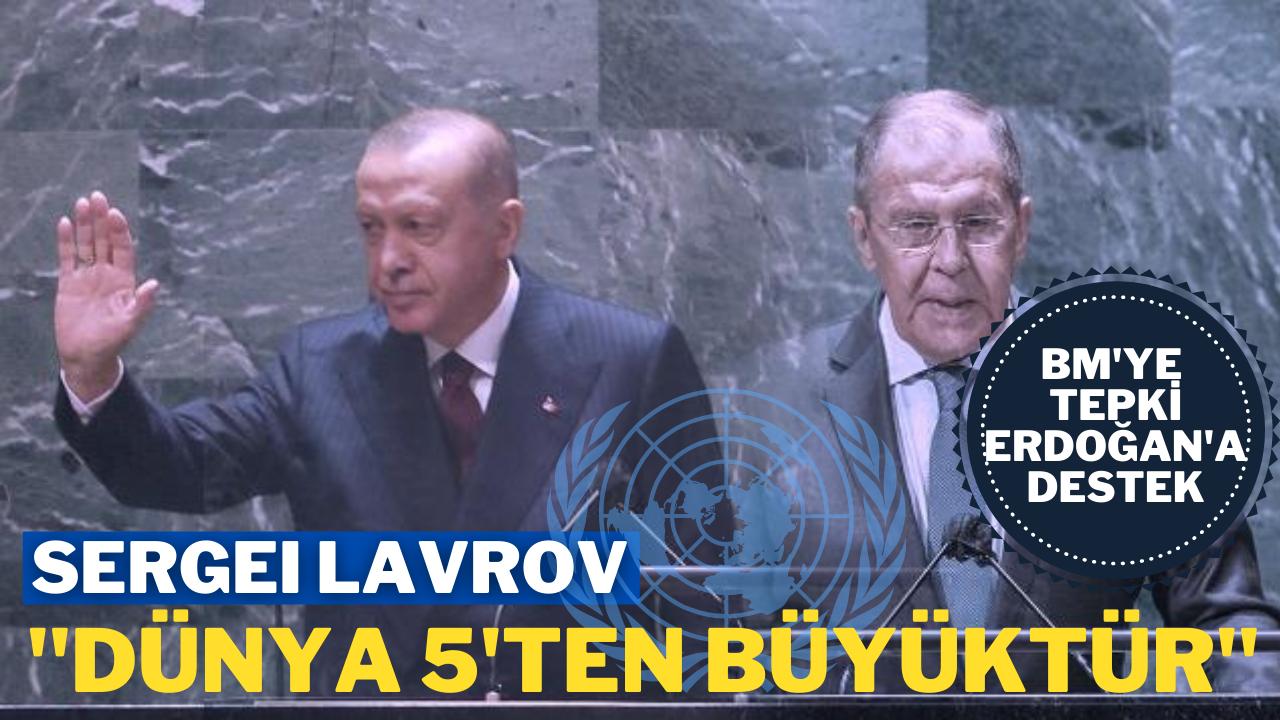 """Lavrov da """"Dünya 5'ten büyüktür"""" dedi"""