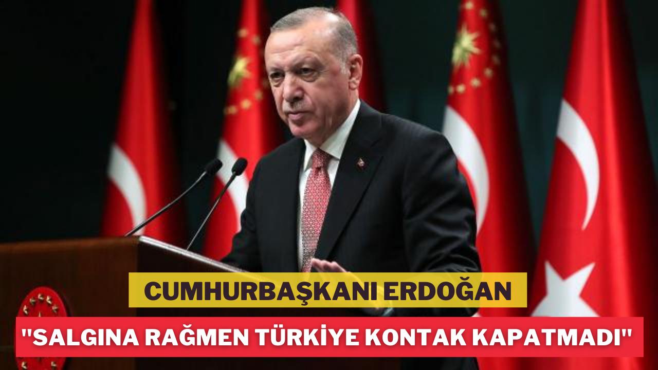 Salgına rağmen Türkiye kontak kapatmadı