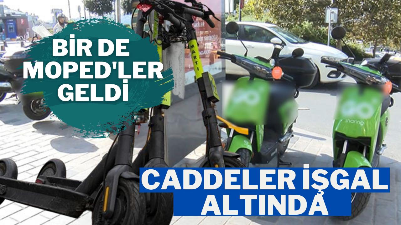 İstanbul'da scooter'dan sonra moped işgali