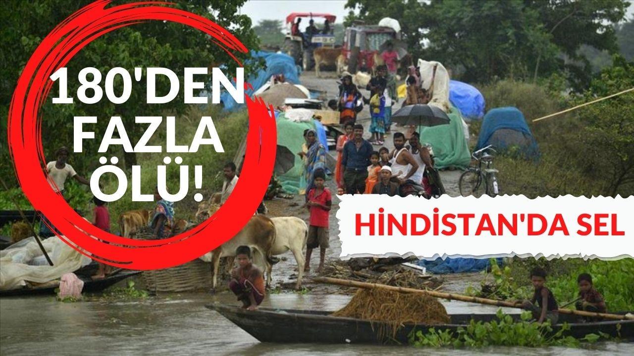Hindistan'da sel felaketi! 180'den fazla ölü